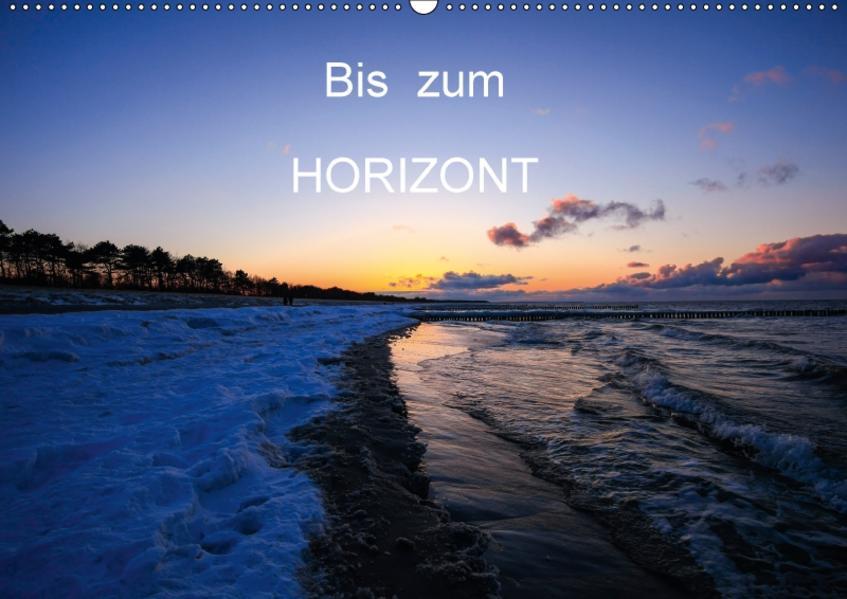 Bis zum Horizont / CH-Version (Wandkalender 2017 DIN A2 quer) - Coverbild