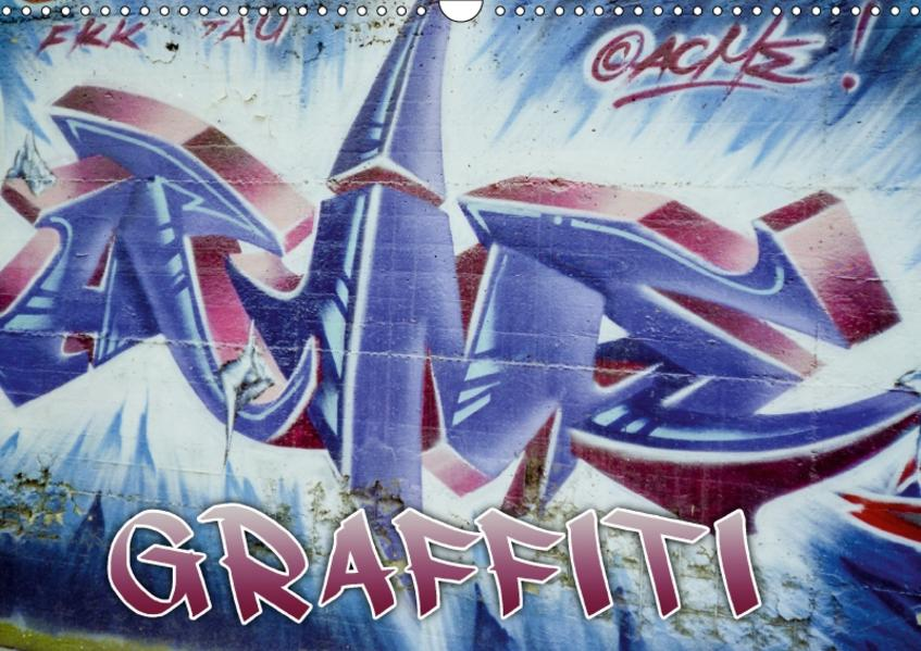 Graffiti - Kunst aus der Dose (Wandkalender 2017 DIN A3 quer) - Coverbild