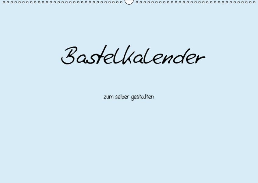Bastelkalender - hell Blau (Wandkalender 2017 DIN A2 quer) - Coverbild