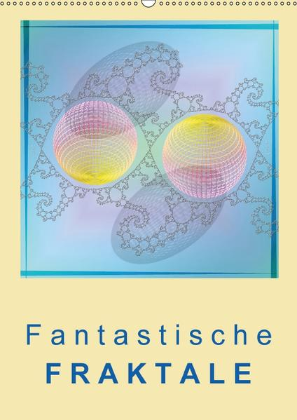 Fantastische Fraktale (Wandkalender 2017 DIN A2 hoch) - Coverbild