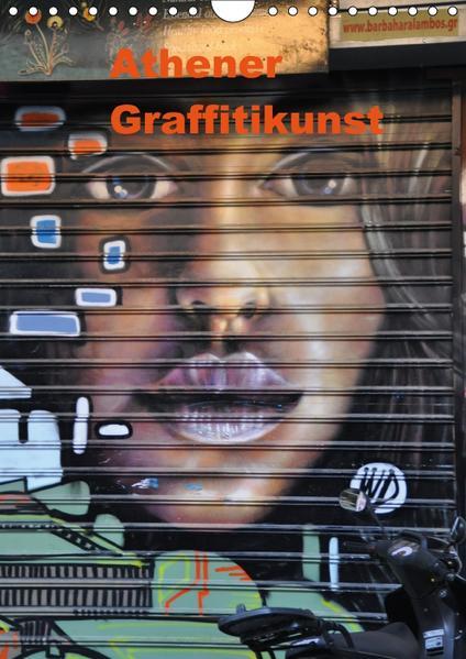Athener Graffitikunst (Wandkalender 2017 DIN A4 hoch) - Coverbild