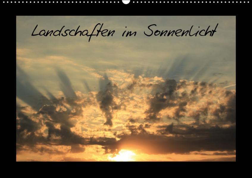 Landschaften im Sonnenlicht (Wandkalender 2017 DIN A2 quer) - Coverbild