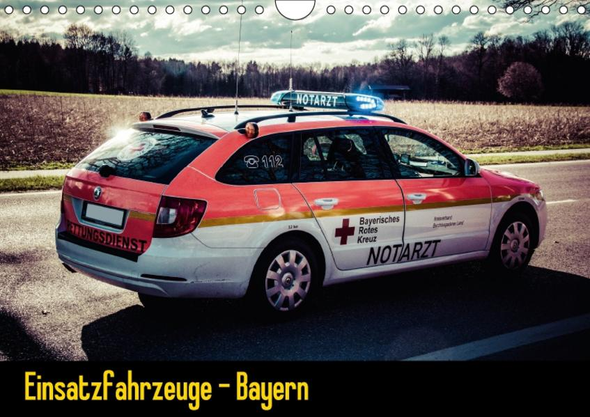 Einsatzfahrzeuge - Bayern (Wandkalender 2017 DIN A4 quer) - Coverbild
