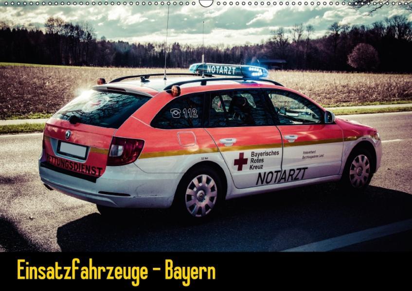 Einsatzfahrzeuge - Bayern (Wandkalender 2017 DIN A2 quer) - Coverbild