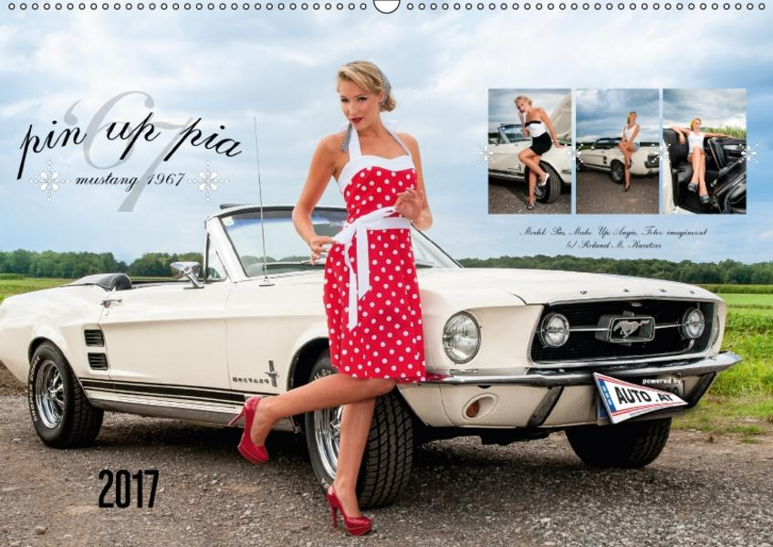 Pin Up Pia & Mustang '67 (Wandkalender 2017 DIN A2 quer) - Coverbild