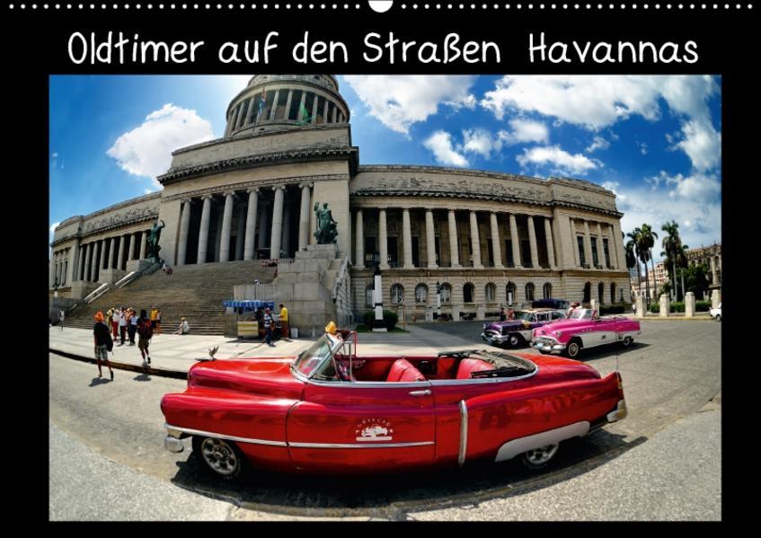 Oldtimer auf den Straßen Havannas (Wandkalender 2017 DIN A2 quer) - Coverbild