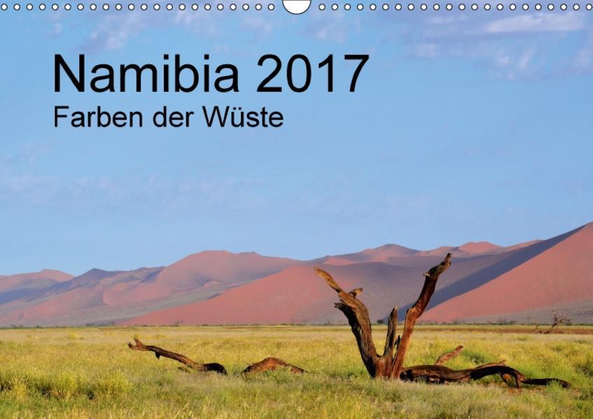 Namibia 2017 Farben der Wüste / AT-Version (Wandkalender 2017 DIN A3 quer) - Coverbild