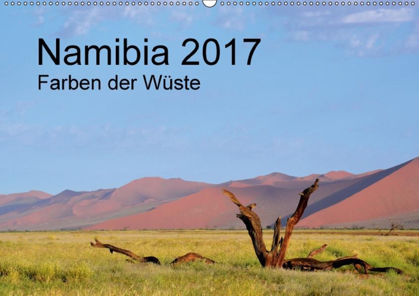 Namibia 2017 Farben der Wüste / AT-Version (Wandkalender 2017 DIN A2 quer) - Coverbild