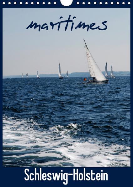 maritimes Schleswig-Holstein (Wandkalender 2017 DIN A4 hoch) - Coverbild