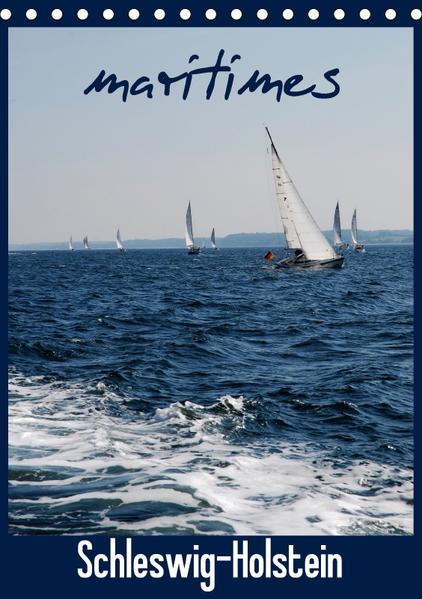 maritimes Schleswig-Holstein (Tischkalender 2017 DIN A5 hoch) - Coverbild