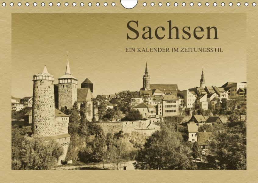 Sachsen - Ein Kalender im Zeitungsstil / CH-Version (Wandkalender 2017 DIN A4 quer) - Coverbild