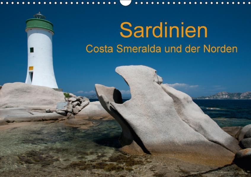 Sardinien Costa Smeralda und der Norden (Wandkalender 2017 DIN A3 quer) - Coverbild