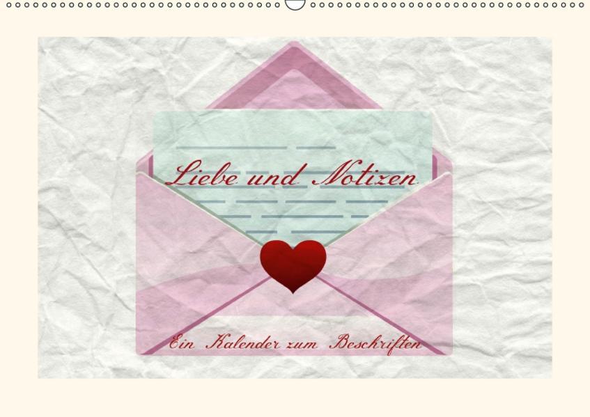 Liebe und Notizen (Wandkalender 2017 DIN A2 quer) - Coverbild