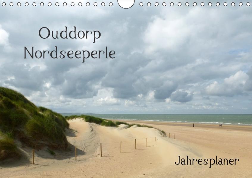 Ouddorp Nordseeperle / Planer (Wandkalender 2017 DIN A4 quer) - Coverbild