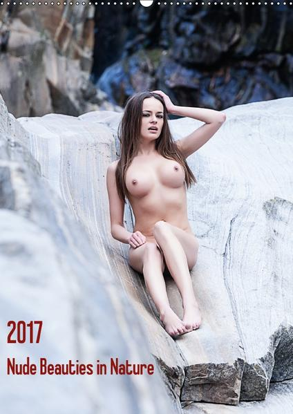 Nude Beauties in Nature (Wandkalender 2017 DIN A2 hoch) - Coverbild