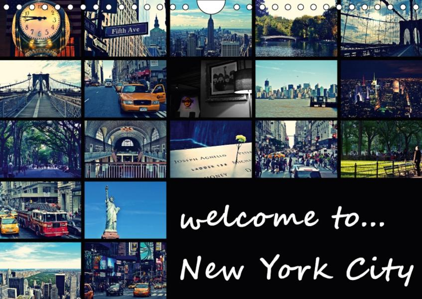 welcome to New York City (Wandkalender 2017 DIN A4 quer) - Coverbild