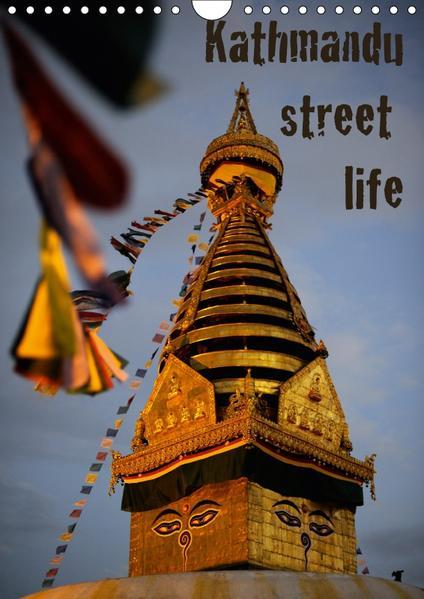 Kathmandu Street Life / CH-Version (Wandkalender 2017 DIN A4 hoch) - Coverbild