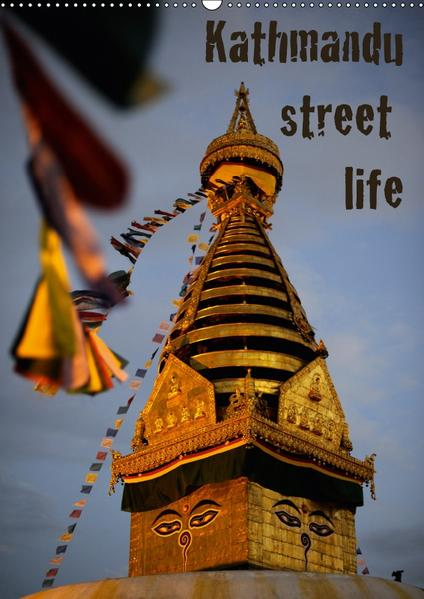 Kathmandu Street Life / CH-Version (Wandkalender 2017 DIN A2 hoch) - Coverbild