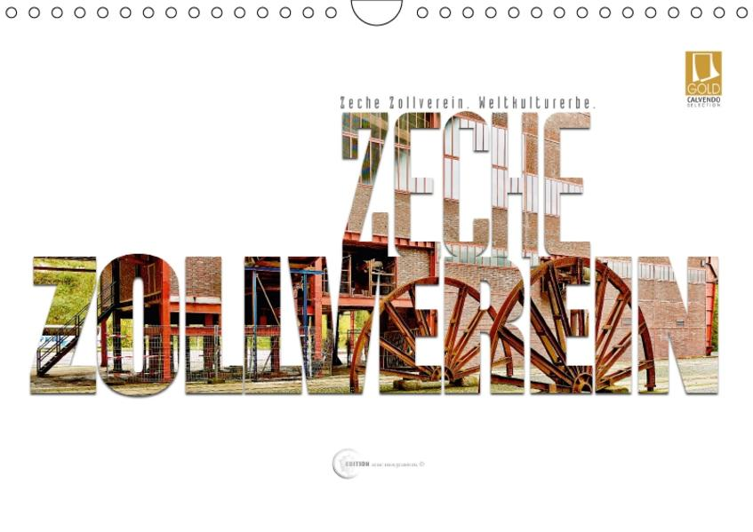 Zeche Zollverein. Weltkulturerbe. (Wandkalender 2017 DIN A4 quer) - Coverbild
