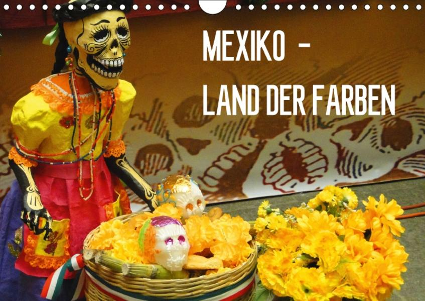 Mexiko - Land der Farben (Wandkalender 2017 DIN A4 quer) - Coverbild