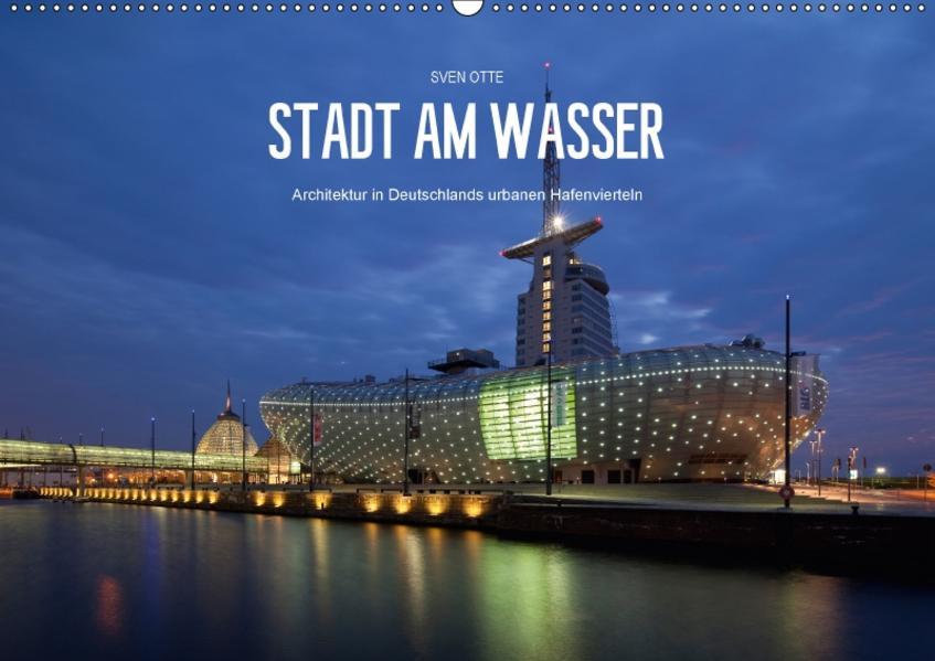 Stadt am Wasser (Wandkalender 2017 DIN A2 quer) - Coverbild