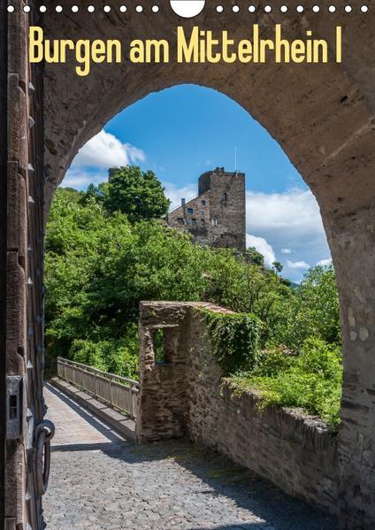 Burgen am Mittelrhein I (Wandkalender 2017 DIN A4 hoch) - Coverbild