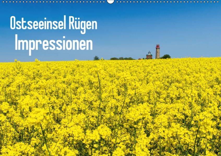 Ostseeinsel Rügen Impressionen (Wandkalender 2017 DIN A2 quer) - Coverbild