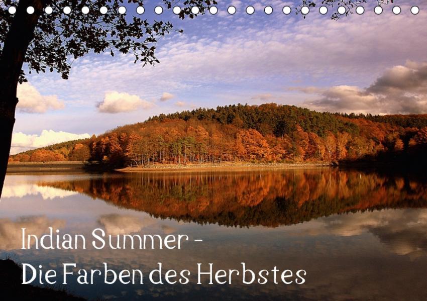 Indian Summer - Die Farben des Herbstes (Tischkalender 2017 DIN A5 quer) - Coverbild