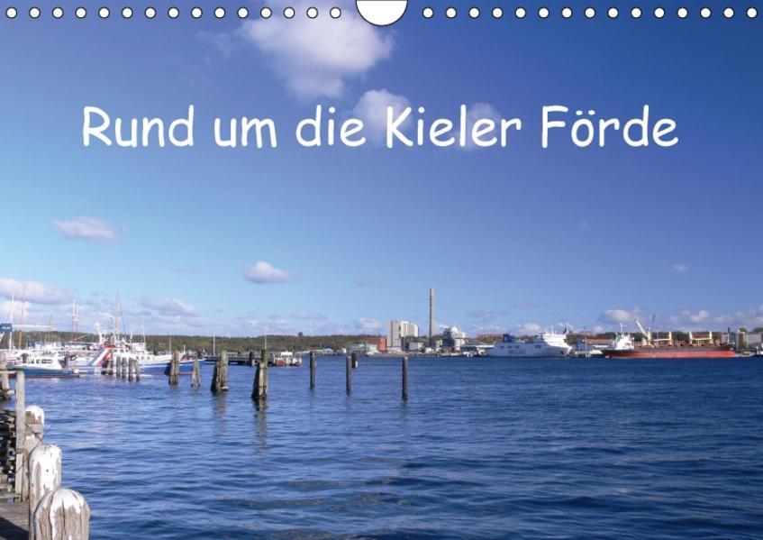 Rund um die Kieler Förde (Wandkalender 2017 DIN A4 quer) - Coverbild