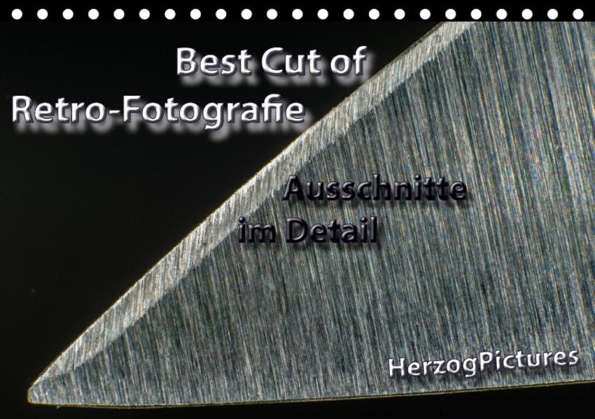 Best Cut of Retro-Fotografie (Tischkalender 2017 DIN A5 quer) - Coverbild