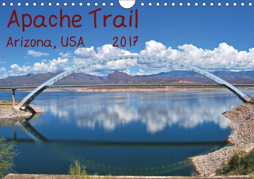 Apache Trail, Arizona, USA 2017 (Wandkalender 2017 DIN A4 quer) - Coverbild