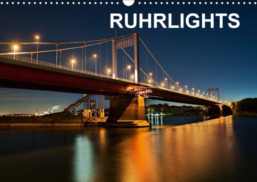 Ruhrlights (Wandkalender 2017 DIN A3 quer) - Coverbild