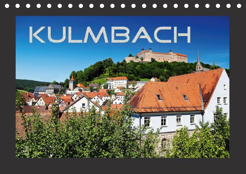 Kulmbach (Tischkalender 2017 DIN A5 quer) - Coverbild