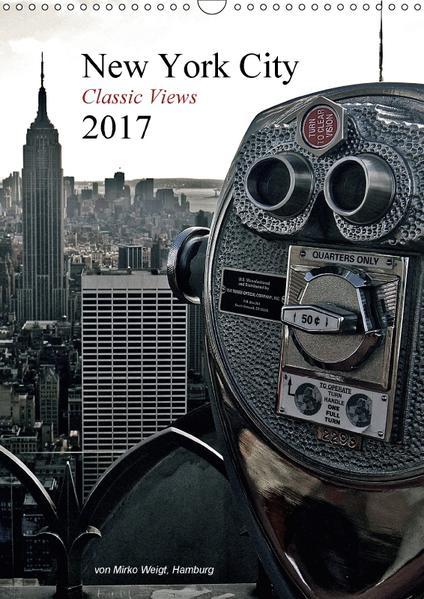 New York City 2017 • Classic Views (Wandkalender 2017 DIN A3 hoch) - Coverbild