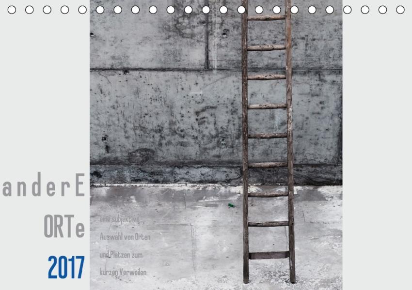 a n d e r e ORTE Kalender (Tischkalender 2017 DIN A5 quer) - Coverbild