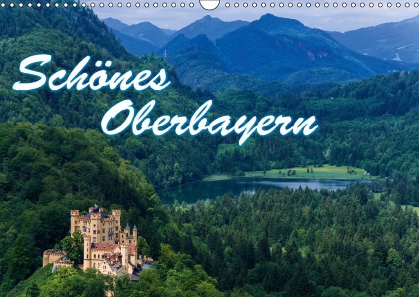 Schönes Oberbayern (Wandkalender 2017 DIN A3 quer) - Coverbild