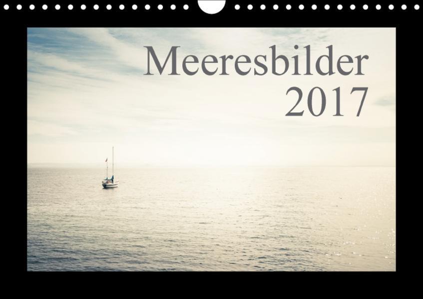Meeresbilder 2017 (Wandkalender 2017 DIN A4 quer) - Coverbild