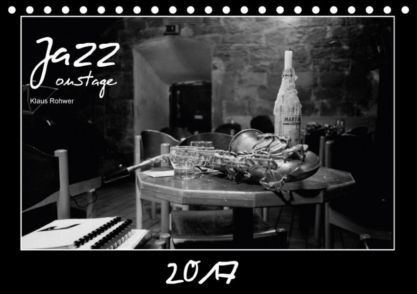 Jazz onstage (Tischkalender 2017 DIN A5 quer) - Coverbild