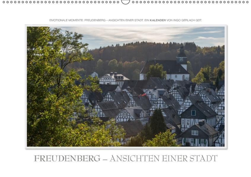 Emotionale Momente: Freudenberg – Ansichten einer Stadt. (Wandkalender 2017 DIN A2 quer) - Coverbild