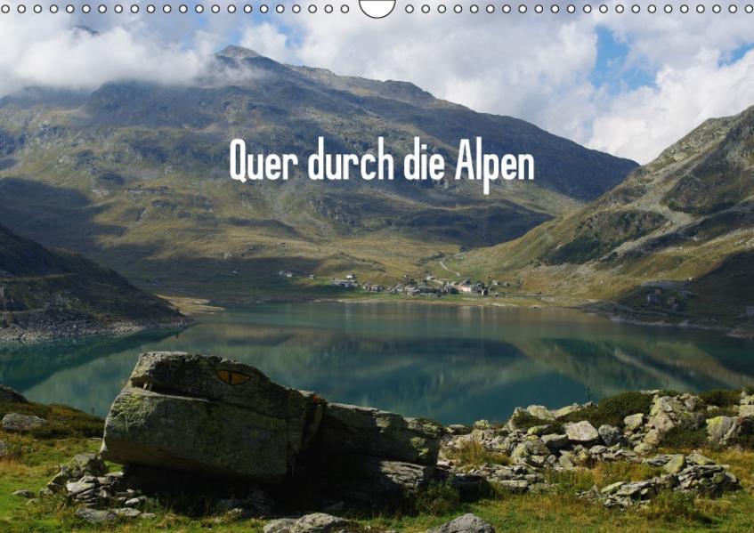 Quer durch die Alpen / CH-Version (Wandkalender 2017 DIN A3 quer) - Coverbild