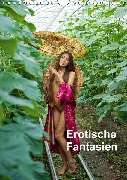 Erotische Fantasien (Wandkalender 2017 DIN A4 hoch) - Coverbild