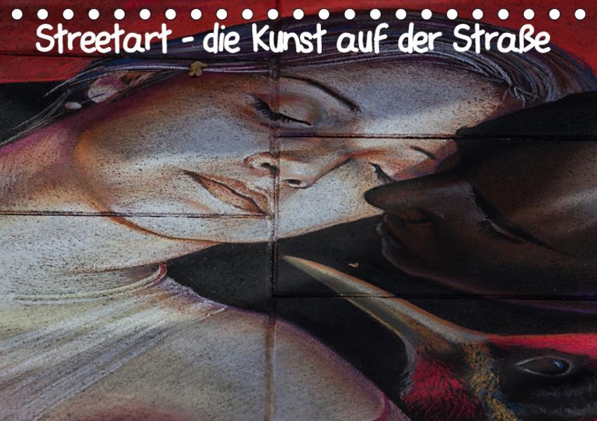 Streetart - die Kunst auf der Straße (Tischkalender 2017 DIN A5 quer) - Coverbild