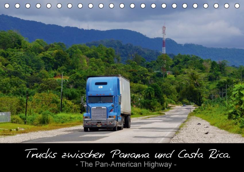 Trucks zwischen Panama und Costa Rica. (Tischkalender 2017 DIN A5 quer) - Coverbild