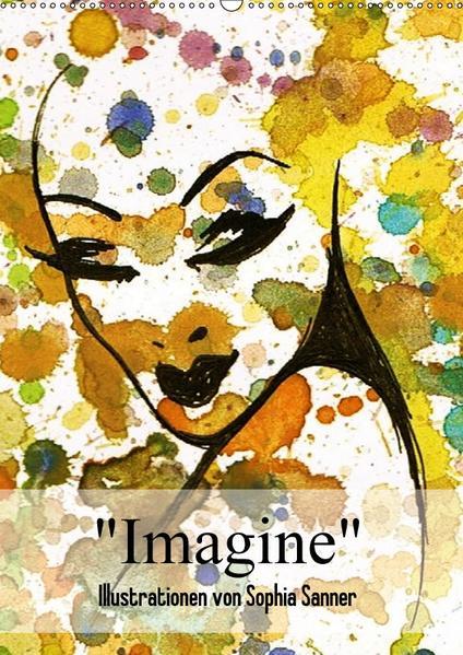 Imagine - Illustrationen von Sophia Sanner (Wandkalender 2017 DIN A2 hoch) - Coverbild