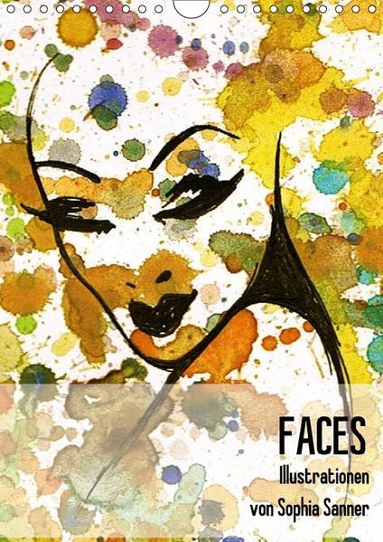 FACES - Illustrationen von Sophia Sanner / Planer (Wandkalender 2017 DIN A4 hoch) - Coverbild