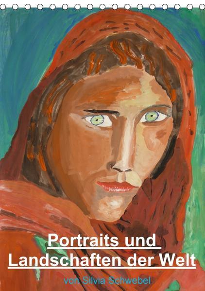 Portraits und Landschaften der Welt (Tischkalender 2017 DIN A5 hoch) - Coverbild