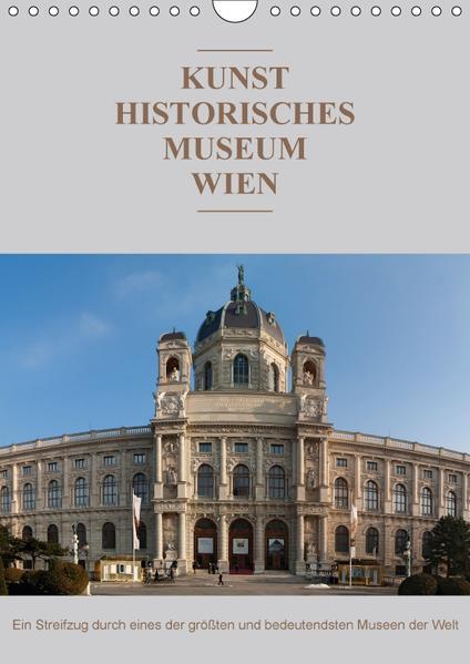 Das Kunsthistorische Museum WienAT-Version  (Wandkalender 2017 DIN A4 hoch) - Coverbild