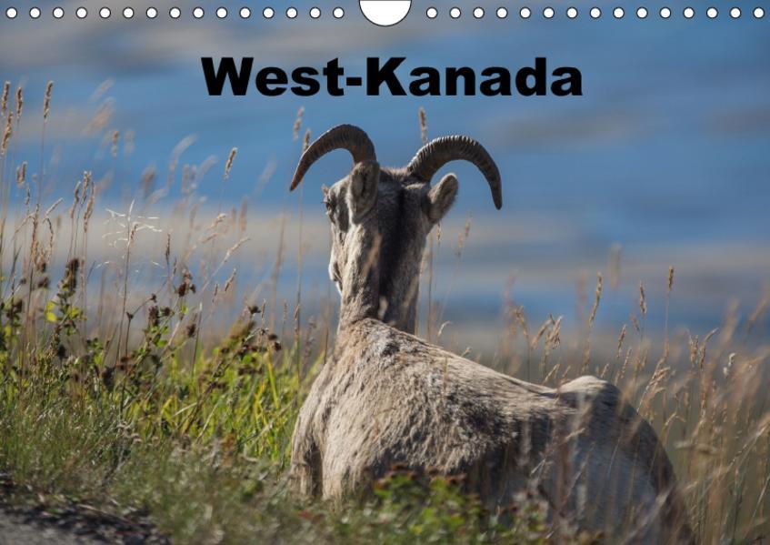 West-Kanada (Wandkalender 2017 DIN A4 quer) - Coverbild