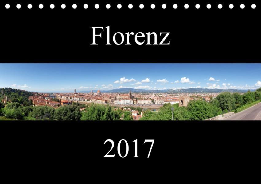 Florenz (Tischkalender 2017 DIN A5 quer) - Coverbild