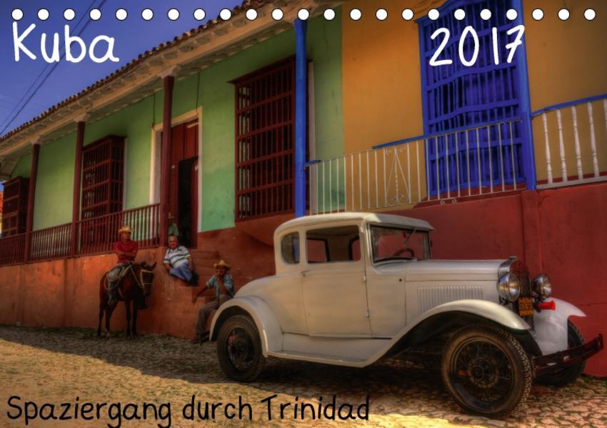 Spaziergang durch Trinidad, Kuba (Tischkalender 2017 DIN A5 quer) - Coverbild